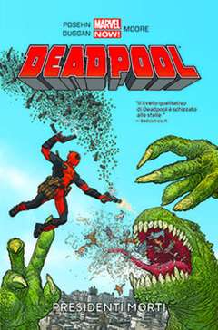 Copertina DEADPOOL Volume n.1 - PRESIDENTI MORTI, MARVEL ITALIA