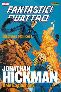 Copertina FANTASTICI QUATTRO BY HICKMAN n.1 - EROI D`AUTORE, MARVEL ITALIA