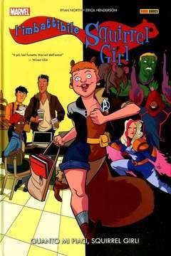 Copertina IMBATTIBILE SQUIRREL GIRL n.2 - QUANTO MI PIACI, SQUIRREL GIRL!, MARVEL ITALIA