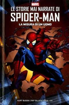 Copertina STORIE MAI NARRATE SPIDER-MAN n.1 - LA MISURA DI UN UOMO, MARVEL ITALIA
