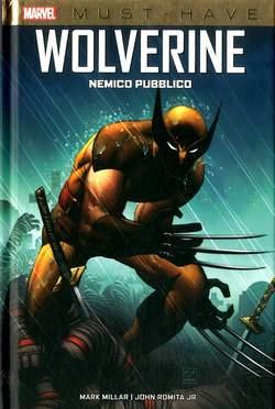 Copertina WOLVERINE NEMICO PUBBLICO n. - WOLVERINE: NEMICO PUBBLICO, MARVEL ITALIA