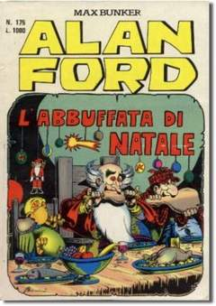 Copertina ALAN FORD n.175 - L'ABBUFFATA DI NATALE, MAX BUNKER PRESS