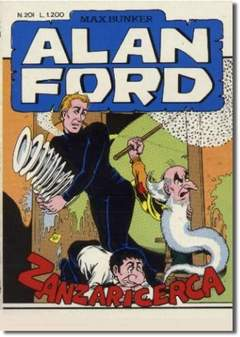 Copertina ALAN FORD n.201 - ZANZARICERCA, MAX BUNKER PRESS