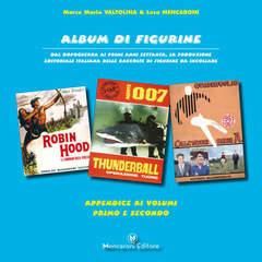 Copertina ALBUM DI FIGURINE APPENDICE n. - APPENDICE AI VOLUMI 1 & 2, MENCARONI EDITORE