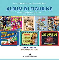 Copertina ALBUM DI FIGURINE n.8 - SPECIAL PANINI (1994-2004), MENCARONI EDITORE