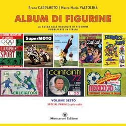 Copertina ALBUM DI FIGURINE n.6 - SPECIAL PANINIi (1961-1980), MENCARONI EDITORE