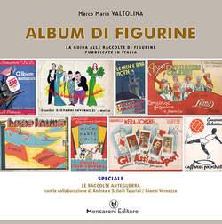 Copertina ALBUM DI FIGURINE SPECIALE n. - LE RACCOLTE ANTEGUERRA, MENCARONI EDITORE