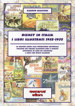 Copertina DISNEY IN ITALIA n. - I LIBRI ILLUSTRATI 1932-1975, MENCARONI EDITORE