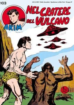 Copertina AKIM CRONOLOGICA prima serie n.18 -  AKIM albi dal 103 al 108, MERCURY EDITORIALE