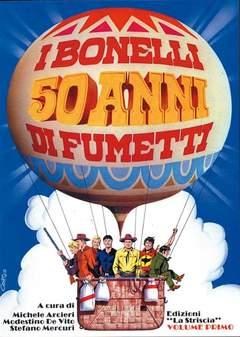 Copertina BONELLI 50 ANNI DI FUMETTO n.1 - I BONELLI 50 ANNI DI FUMETTI 1, MERCURY EDITORIALE