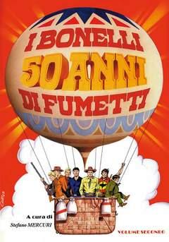 Copertina BONELLI 50 ANNI DI FUMETTO n.2 - I BONELLI 50 ANNI DI FUMETTI 2, MERCURY EDITORIALE