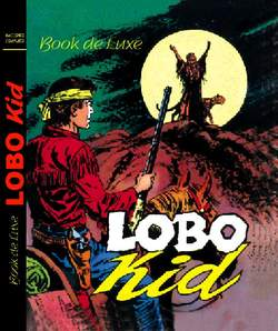 Copertina BOOK DE LUXE n.3 - LOBO KID, MERCURY EDITORIALE