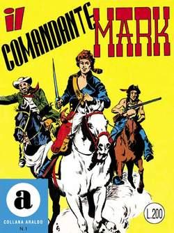 Copertina COMANDANTE MARK n.1 - COLLANA ARALDO albi dal 1 al 4, MERCURY EDITORIALE