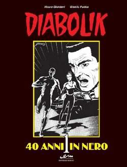 Copertina DIABOLIK n.1 - DIABOLIK 40 ANNI IN NERO, MERCURY EDITORIALE