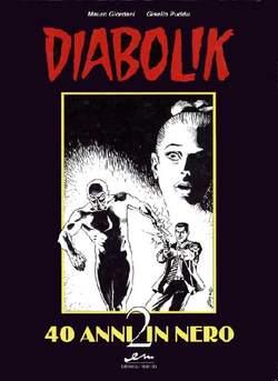 Copertina DIABOLIK n.2 - DIABOLIK 40 ANNI IN NERO, MERCURY EDITORIALE