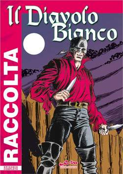 Copertina DIAVOLO BIANCO n.2 - IL DIAVOLO BIANCO raccolta 4  albi , MERCURY EDITORIALE
