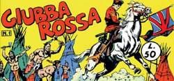 Copertina GIUBBA ROSSA n.1 - GIUBBA ROSSA prima serie dal 1 al 6, MERCURY EDITORIALE