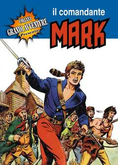 Copertina GRANDI AVVENTURE n.8 - IL COMANDANTE MARK, MERCURY EDITORIALE