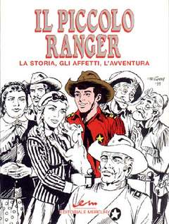 Copertina IL PICCOLO RANGER n.1 - LA STORIA GLI AFFETTI L'AVVENTURA, MERCURY EDITORIALE