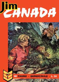 Copertina JIM CANADA n.1 - 1 LOTTO 1/8 ANASTATICA DARDO, MERCURY EDITORIALE