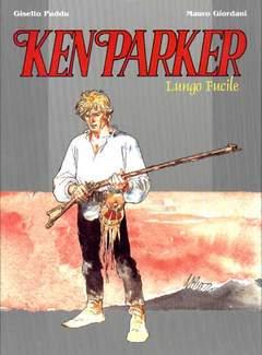 Copertina KEN PARKER n.1 - LUNGO FUCILE, MERCURY EDITORIALE
