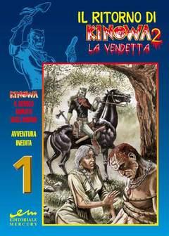 Copertina KINOWA IL RITORNO 2 n. - LA VENDETTA, MERCURY EDITORIALE