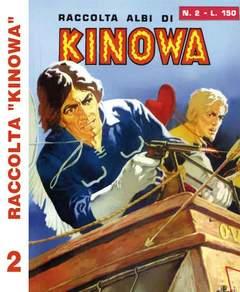 Copertina KINOWA RACCOLTA ALBI LIBRETTO n.2 - RACCOLTA ALBI DI KINOWA LIBRETTO/COLORE ANASTATICA, MERCURY EDITORIALE