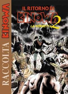 Copertina KINOWA RACCOLTA ALBI D'ORO n.10 - IL RITORNO DI KINOWA 2, MERCURY EDITORIALE