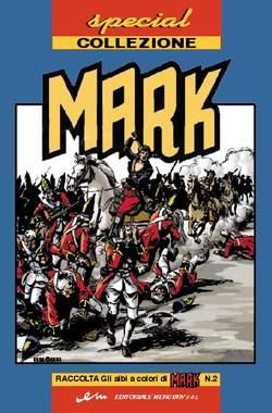 Copertina MARK SPECIAL COLLEZIONE n.2 - SPECIAL COLLEZIONE MARK, MERCURY EDITORIALE