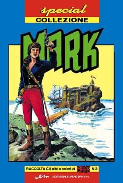 Copertina MARK SPECIAL COLLEZIONE n.3 - SPECIAL COLLEZIONE MARK, MERCURY EDITORIALE