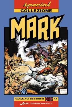 Copertina MARK SPECIAL COLLEZIONE n.4 - SPECIAL COLLEZIONE MARK, MERCURY EDITORIALE