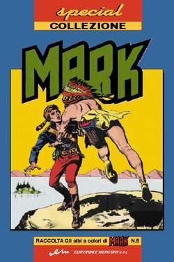 Copertina MARK SPECIAL COLLEZIONE n.5 - SPECIAL COLLEZIONE MARK, MERCURY EDITORIALE