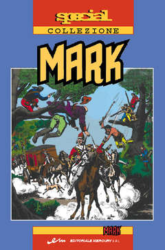 Copertina MARK SPECIAL COLLEZIONE n.7 - SPECIAL COLLEZIONE MARK, MERCURY EDITORIALE