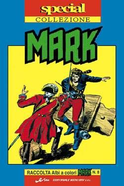 Copertina MARK SPECIAL COLLEZIONE n.8 - SPECIAL COLLEZIONE MARK, MERCURY EDITORIALE
