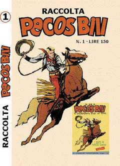 Copertina PECOS BILL ALBI RACCOLTA n.1 - RACCOLTA ALBI DI PECOS BILL, MERCURY EDITORIALE