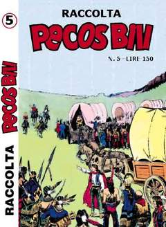 Copertina PECOS BILL ALBI RACCOLTA n.5 - RACCOLTA ALBI DI PECOS BILL LIBRETTO, MERCURY EDITORIALE