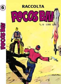 Copertina PECOS BILL ALBI RACCOLTA n.6 - RACCOLTA ALBI DI PECOS BILL LIBRETTO, MERCURY EDITORIALE