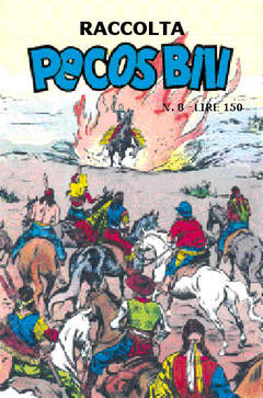 Copertina PECOS BILL ALBI RACCOLTA n.8 - RACCOLTA ALBI DI PECOS BILL LIBRETTO, MERCURY EDITORIALE