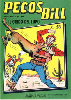 Copertina PECOS BILL ALPE ANASTATICI n.10 - PECOS BILL ALPE ANASTATIC   10, MERCURY EDITORIALE
