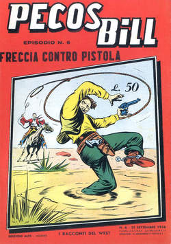 Copertina PECOS BILL ALPE ANASTATICI n.6 - PECOS BILL ALPE ANASTATIC    6, MERCURY EDITORIALE