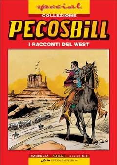 Copertina PECOS BILL SPECIAL COLLEZIONI n.6 - PECOS BILL SPECIAL COLLEZIONI, MERCURY EDITORIALE