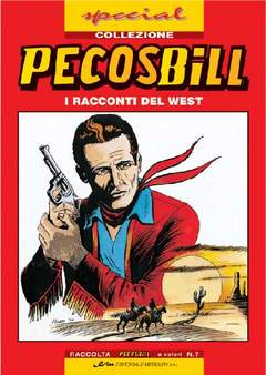 Copertina PECOS BILL SPECIAL COLLEZIONI n.7 - PECOS BILL SPECIAL COLLEZIONI, MERCURY EDITORIALE