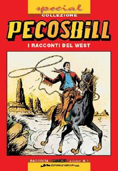 Copertina PECOS BILL SPECIAL COLLEZIONI n.1 - PECOS BILL, MERCURY EDITORIALE
