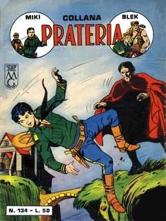 Copertina PRATERIA COLLANA (MIKI + BLEK) n.10 - 134/140, MERCURY EDITORIALE
