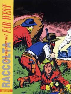 Copertina RAGAZZO FAR WEST RACCOLTA ZENITH n.9 - RAGAZZO FAR WEST RACCOLTA ZENITH, MERCURY EDITORIALE