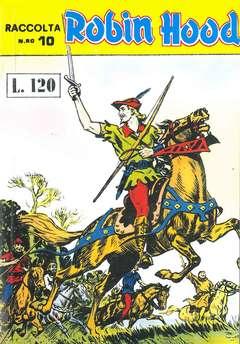 Copertina ROBIN HOOD ALBI RACCOLTA n.10 - RACCOLTA ALBI DI ROBIN HOOD LIBRETTO - ANASTATICA, MERCURY EDITORIALE