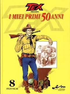 Copertina TEX I MIEI PRIMI 50 ANNI n.8 - 1948/1998, MERCURY EDITORIALE