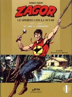 Copertina ZAGOR LO SPIRITO CON LA SCURE n.1 - 1961/2001 40 ANNI A DARKWOOD, MERCURY EDITORIALE