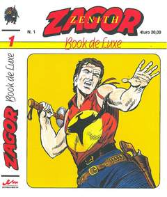 Copertina ZENITH BOOK DE LUXE n.1 - ZAGOR 1, MERCURY EDITORIALE