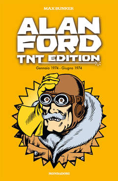 Copertina ALAN FORD - TNT EDITION n.10 - ALAN FORD - TNT EDITION VOL.10, MONDADORI COMICS